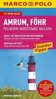 MARCO POLO Reiseführer Amrum, Föhr: Pellworm. Nordstrand. Halligen. Reisen mit Insider-Tipps
