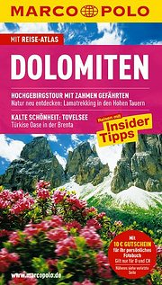 MARCO POLO Reiseführer Dolomiten: Reisen mit Insider-Tipps. Mit Reiseatlas und Sprachführer Italienisch