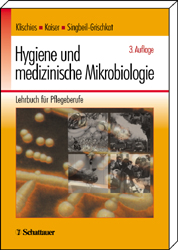 Hygiene und medizinische Mikrobiologie. Lehrbuch für Pflegeberufe