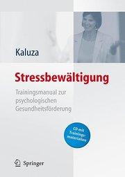 Stressbewältigung - Trainingsmanual zur psychologischen Gesundheitsförderung