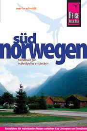 Südnorwegen, handbuch für individuelles entdecken
