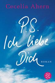 P.S. Ich liebe Dich: Roman